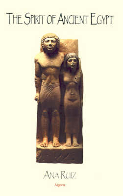 The Spirit of Ancient Egypt (Hardback)