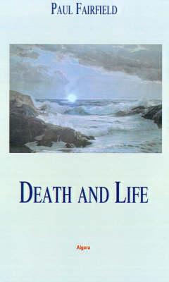 Death and Life (Hardback)
