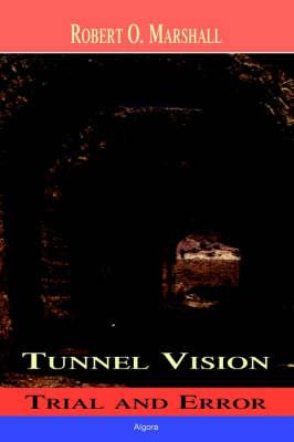 Tunnel Vision (Hardback)