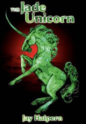 The Jade Unicorn - Special Edition (Hardback)