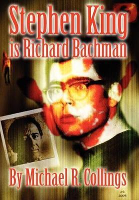 Stephen King is Richard Bachman - Signed Limited (Hardback)