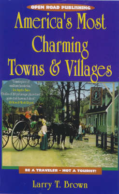 America's Most Charming Towns and Villages (Paperback)