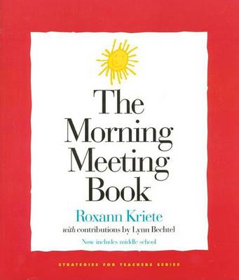The Morning Meeting Book - Strategies for teachers series (Paperback)