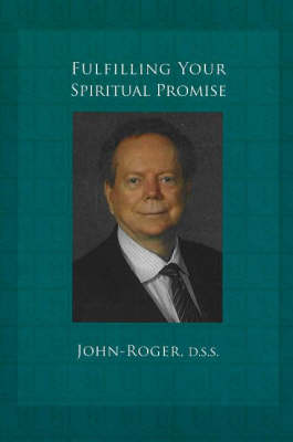 Fulfilling Your Spiritual Promise (Paperback)