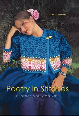 Poetry in Stitches: Clothes You Can Knit (Paperback)