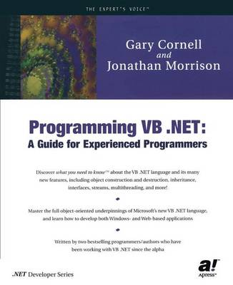 Programming VB .NET: A Guide For Experienced Programmers (Paperback)