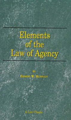 Elements of the Law of Agency (Paperback)