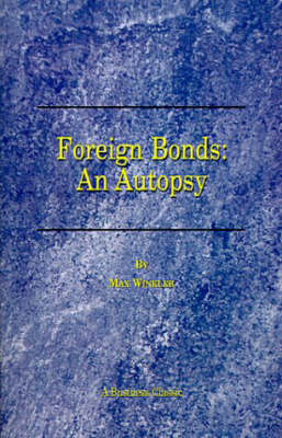Foreign Bonds: an Autopsy (Paperback)