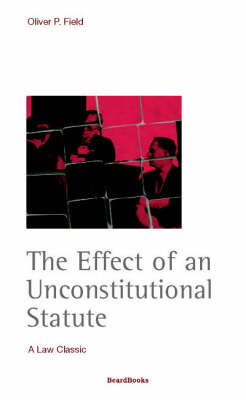 The Effect of an Unconstitutional Statute (Paperback)