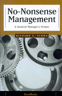 No-Nonsense Management: a General Manager's Primer (Paperback)