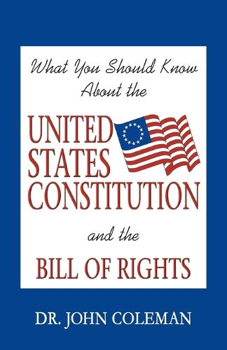 What You Should Know about the United States Constitution (Paperback)