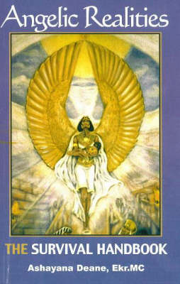 Angelic Realities: The Survival Handbook (Paperback)