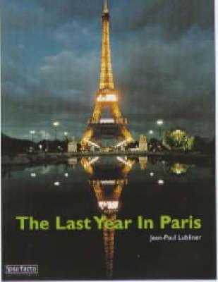 Eiffel Tower 2000: The Last Year in Paris (Paperback)