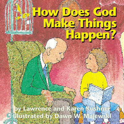 How Does God Make Things Happen? (Paperback)