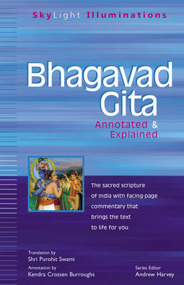 Bhagavad Gita: Annotated & Explained - Skylight Illuminations (Paperback)
