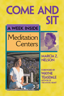 Come and Sit: A Week Inside Meditation Centers (Paperback)