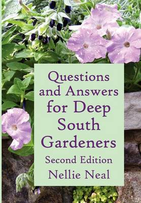 Questions and Answers for Deep South Gardeners, Second Edition (Paperback)