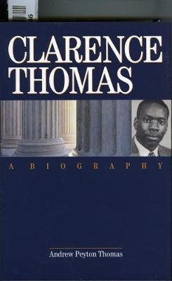 Clarence Thomas: A Biography (Hardback)