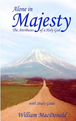 Alone in Majesty (Paperback)