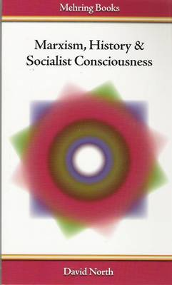 Marxism, History and Socialist Consciousness (Paperback)