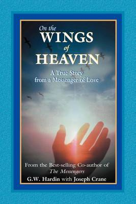 On the Wings of Heaven (Paperback)