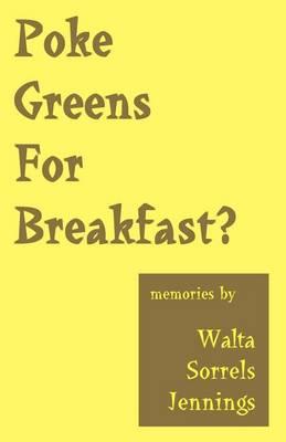 Poke Greens for Breakfast (Paperback)