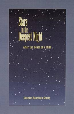 Stars in the Deepest Night: After the Death of a Child (Paperback)