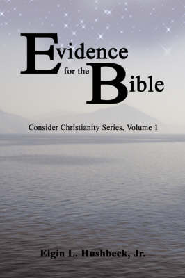 Evidence for the Bible (Paperback)