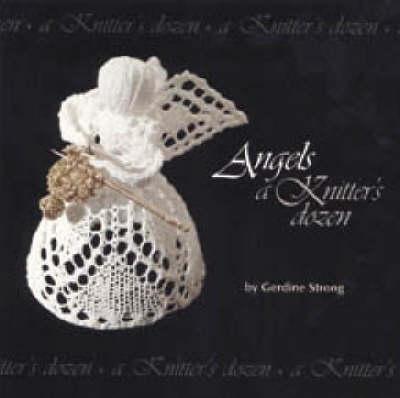 Angels: A Knitter's Dozen (Paperback)