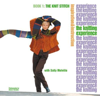 Knitting Experience: Book 1 The Knit Stitch (Paperback)