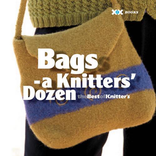 Bags: A Knitter's Dozen (Paperback)