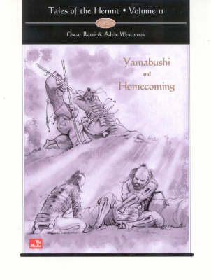 Tales of the Hermit: Volume 2 -- Yamabushi & Homecoming (Hardback)