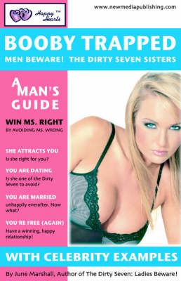 Booby Trapped: Men Beware! the Dirty Seven Sisters (Paperback)