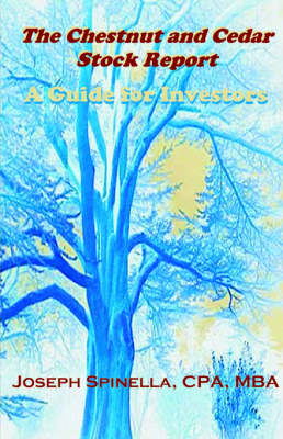 The Chestnut & Cedar Stock Report (Paperback)