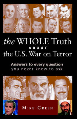 The Whole Truth about the U.S. War on Terror (Paperback)