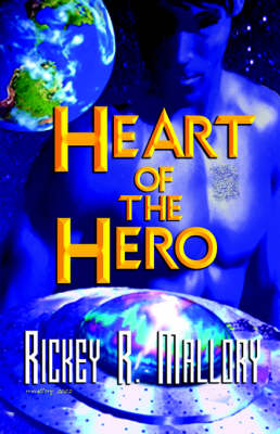 Heart of the Hero (Paperback)