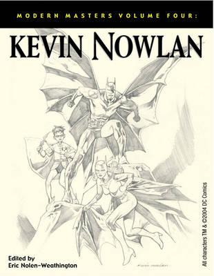 Modern Masters Volume 4: Kevin Nowlan (Paperback)