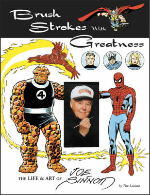 Brush Strokes With Greatness: The Life & Art Of Joe Sinnott (Paperback)