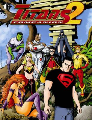Titans Companion Volume 2 (Paperback)