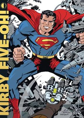 Kirby Five-Oh!: Celebrating 50 Years Of The (Paperback)
