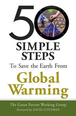 50 Simple Steps to Save the Earth from Global Warming (Paperback)