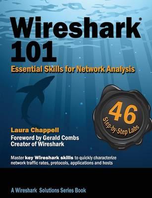 Wireshark(R) 101: Essential Skills for Network Analysis (Paperback)