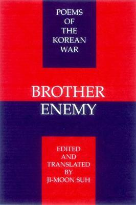 Brother Enemy: Poems of the Korean War (Paperback)