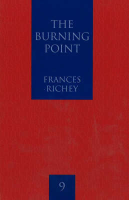 The Burning Point: Poems by Frances Richey (Paperback)