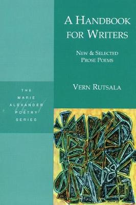 A Handbook for Writers: New & Selected Prose Poems (Paperback)