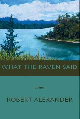 What the Raven Said (Paperback)