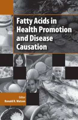 Fatty Acids in Health Promotion and Disease Causation (Hardback)