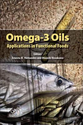 Omega-3 Oils: Applications in Functional Foods (Hardback)