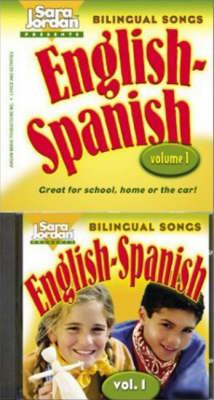 Bilingual Songs, English-Spanish: Volume 1 - Bilingual Songs