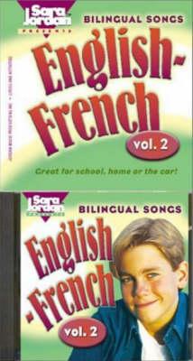 Bilingual Songs, English-French: Volume 2 - Bilingual Songs